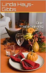 One Thanksgiving (Holiday Series Book 1)