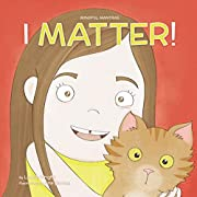 I Matter (Mindful Mantras Book 2)