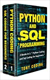 Python and Sql Programming: 2 Books in
