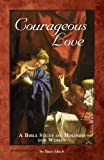 Courageous Love 9780966322330