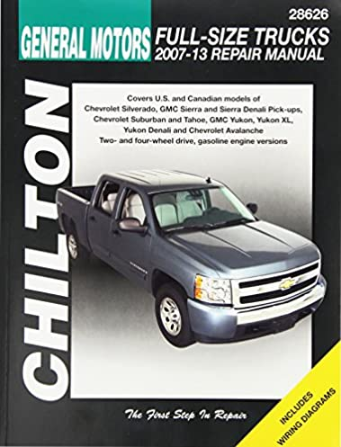 amazon com gm full size trucks chilton repair manual 2007 2012 rh amazon com 1999 GMC Yukon 2000 gmc yukon xl owners manual