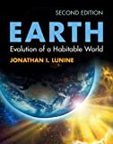 Earth : Evolution of a Habitable World, Lunine, Jonathan I., 0521615194
