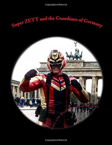 Super ZETT and the Guardians of Germany Super ZETT Comic Rough Draft  [Brandes-Missick, Paul and Hilke] (Tapa Blanda)