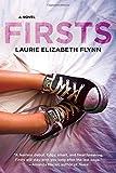 """Firsts A Novel"" av Laurie Elizabeth Flynn"