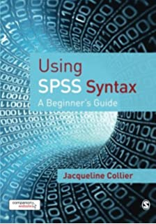 Amazon com: An Intermediate Guide to SPSS Programming: Using Syntax