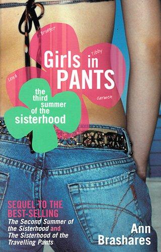 Girls in Pants : The Third Summer of the Sisterhood