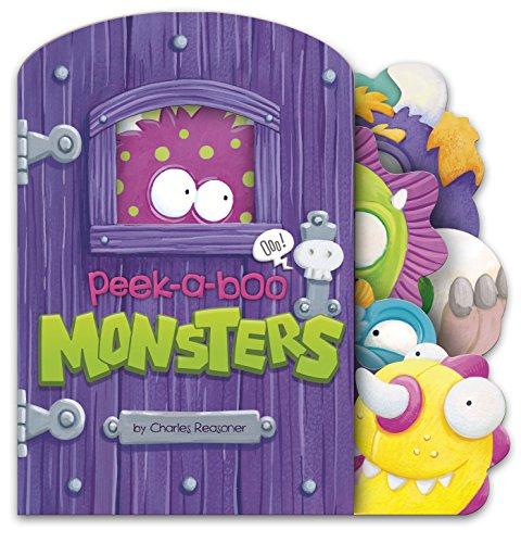 Peek-a-Boo Monsters (Charles Reasoner Peek-a-Boo Books)