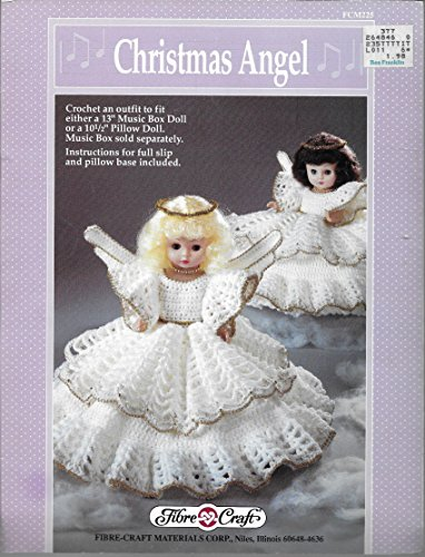 Pattern Crochet Angel - Christmas Angel: Crochet an Outfit to Fit Either a 13