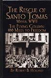 Rescue of Santo Tomas, Robert B. Holland, 1563119110