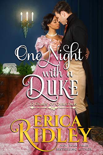 One Night with a Duke (12 Dukes of Christmas Book 10) by [Ridley, Erica]