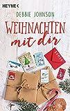 Weihnachten mit dir: Roman