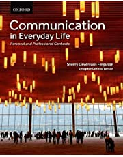 Communication in Everyday Life: Personal and Professional Contexts
