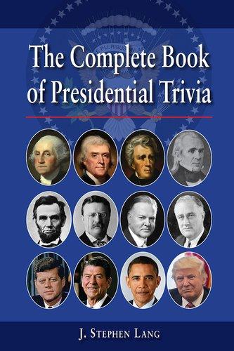 Complete Book of Presidential Trivia, The [J. Lang] (Tapa Blanda)