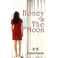 Honey & the moon