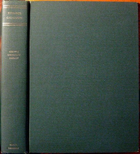 Petrarch: catalogue of the Petrarch collection in Cornell University Library