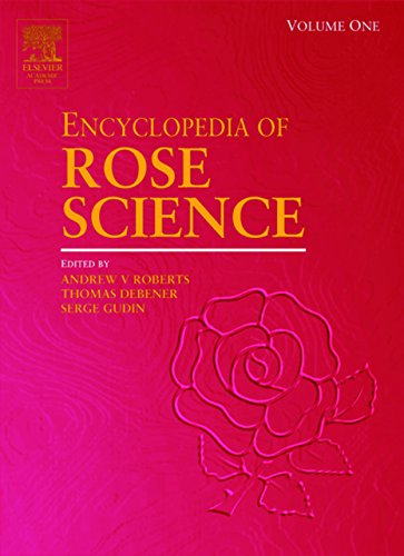 Encyclopedia of Rose Science, Three-Volume Set: 1-3 Pdf