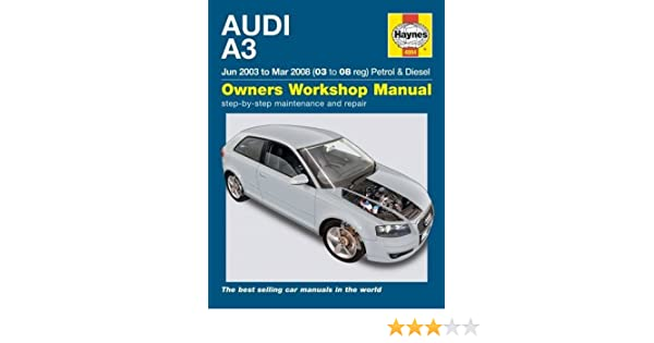 audi a3 03 08 haynes publishing 9780857339942 amazon com books rh amazon com 2014 Audi A3 Audi A3 Owner Manual