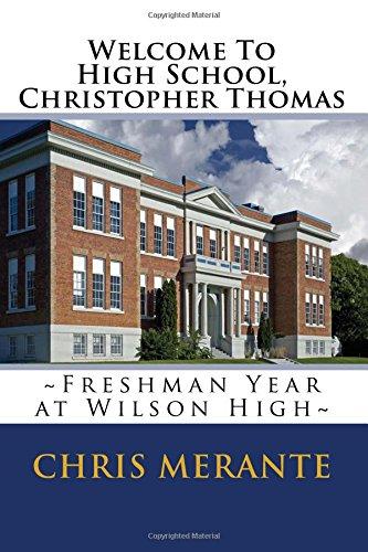 Welcome To High School, Christopher Thomas: Freshman Year at Wilson High pdf epub