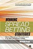 Winning Spread Betting Strategies, Malcolm Pryor, 1906659109