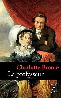 Le professeur, Brontë, Charlotte