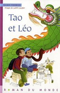 Tao et Leo par Ingrid Thobois