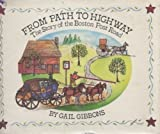 From Path to Highway, Gail Gibbons, 0690045131