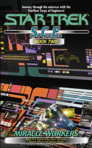 Miracle Workers, S.C.E. Book Two (Star Trek: Starfleet Corps of Engineers 2)