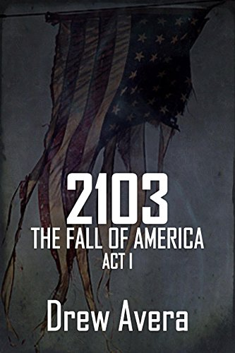 2103: The Fall of America