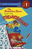 The Berenstain Bears Ride the Thunderbolt, Stan Berenstain and Jan Berenstain, 0780782682