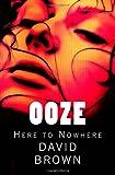 Ooze, David Brown, 0982808976