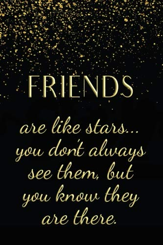 Journal Friends (Friends Are Like Stars...: 6X9 Journal - Friend Gift for Girls)