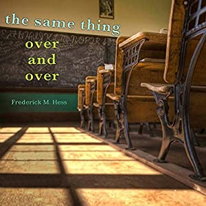 The Same Thing Over and Over Audiobook