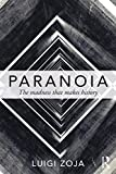 img - for Paranoia: The madness that makes history book / textbook / text book