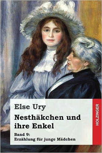 Nesthäkchen und ihre Enkel: Volume 9