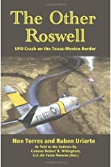 The Other Roswell: Ufo Crash On The Texas-Mexico Border by Noe Torres (2008-04-28) Paperback