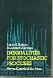 Inequalities for Stochastic Processes, Lester E. Dubins and Leonard J. Savage, 0486632830