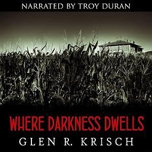 Where Darkness Dwells Audiobook