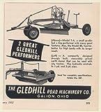 1952 Gledhill Road Machinery Galion Ohio Model 7-A Grader Earth Mover Print Ad (Memorabilia) (58378)