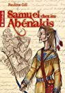 Samuel chez les Abénakis par Gill