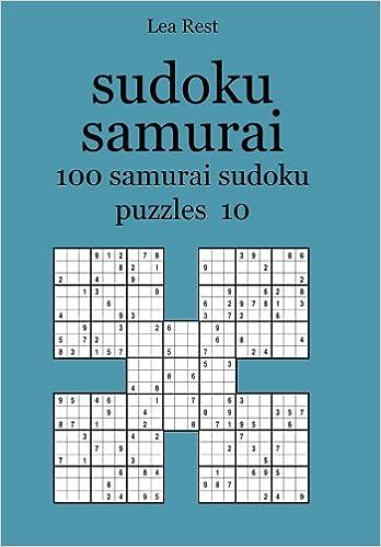 sudoku samurai: 100 samurai sudoku puzzles 10: Lea Rest