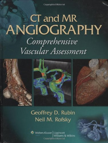 CT and MR Angiography: Comprehensive Vascular Assessment Pdf
