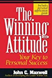 The Winning Attitude, John C. Maxwell, 0840743777