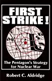 First Strike!, Robert C. Aldridge, 0896081540