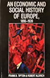 An Economic and Social History of Europe 1890-1939, Tipton, Frank B., 0801835674