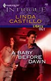 A Baby Before Dawn, Linda Castillo, 0373692676
