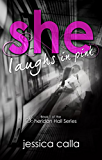 She Laughs In Pink (The Sheridan Hall Series Book 1)