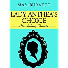 Lady Anthea's Choice: The Amberley Chronicles