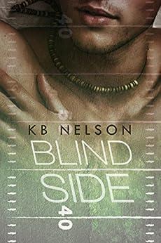 Blind Side by [Nelson, K.B.]