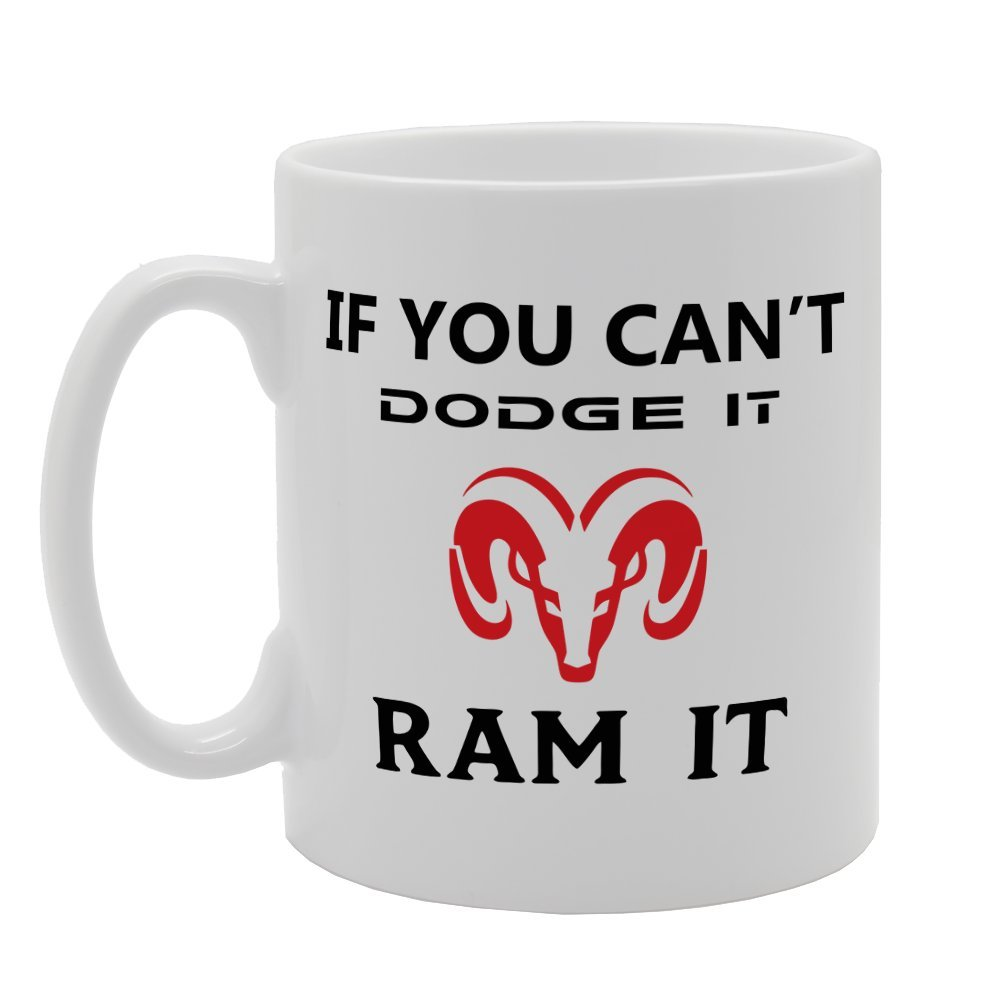 MG1527 If You Cant Dodge It RAM it Novelty Gift Printed Tea Coffee Ceramic Mug