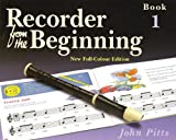 img - for RECORDER FROM THE BEGINNING COLOR EDITION 2004 PUPIL'S BOOK 1 book / textbook / text book